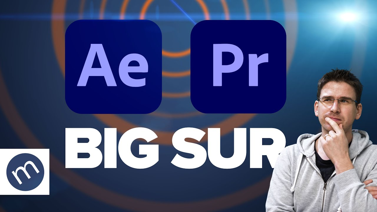 Funktioniert Premiere Pro & After Effects unter Big Sur